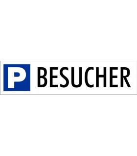 Parkplatzbeschriftung P, BESUCHER, Grösse 410 x 100 mm