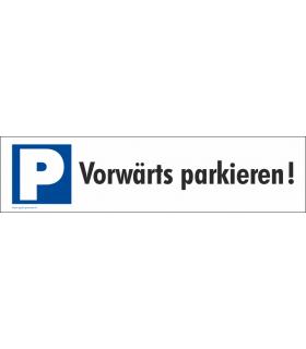 Parkplatzbeschriftung P, Vorwärts parkieren!, Grösse 410 x 100 mm