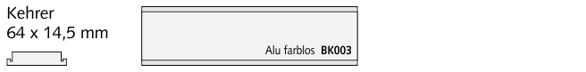 BK003 Kehrer, Alu farblos